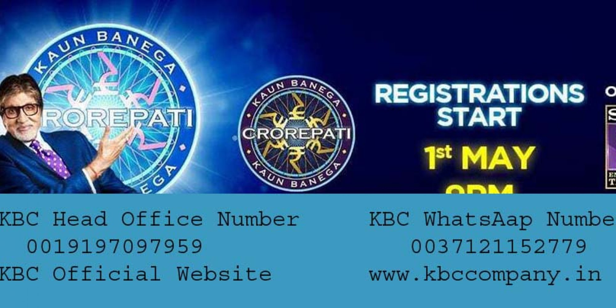 KBC Helpline Number 0019197097959